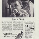 "1937 SQUIBB DENTAL CREAM ""MAN AT WORK"" Advertisement"