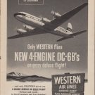 "1953 WESTERN AIR LINES ""4-ENGINE DC-6B"" Advertisement"