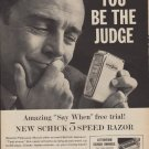 "1960 Schick Electric Razor ""You be the judge"" Ad"