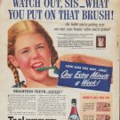 """1942 Teel Ad """"Watch out, Sis -- what you put on that brush!"""""""