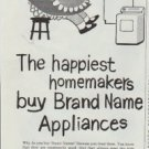 """1961 Brand Name Appliances Ad """"happiest homemakers buy Brand Name Appliances"""""""