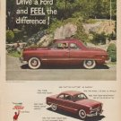 """1949 Ford Ad """"Drive a Ford and FEEL the difference !"""""""