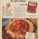 "1949 Hunt's Tomato Sauce Ad ""Look what's happened to last night's leftovers"""