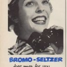 "1952 Bromo-Seltzer Ad ""Don't ever let Headache interfere"""