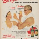 """1952 Carling's Red Cap Ale Ad """"Be Light-hearted!"""""""