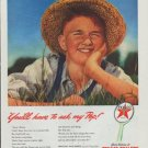 """1942 Texaco Ad """"You'll have to ask my Pop!"""""""