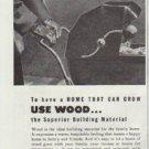"1948 West Coast Woods Ad ""Use Wood"""