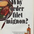 "1971 Lord Calvert Ad ""Why order filet mignon?"""