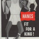 "1957 Hanes Ad ""Fit For A King"""