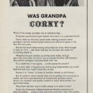 "1951 Brand Names Foundation Ad ""Was Grandpa Corny?"""