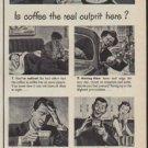 "1950 Sanka Coffee Ad ""the real culprit"""