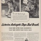 "1952 Listerine Ad ""So much depends"""