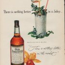 "1952 Old Forester Ad ""nothing better"""