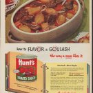 "1952 Hunt's Tomato Sauce Ad ""Flavor a Goulash"""