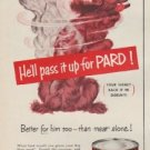 "1952 Pard Dog Food Ad ""Tempt your dog"""