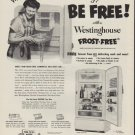 "1952 Westinghouse Ad ""Why be a slave"""