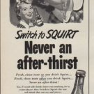 """1952 Squirt Ad """"Switch to Squirt"""""""