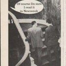"1962 Newsweek Magazine Ad ""Of course I'm sure""  2767"