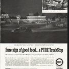 "1958 Pure TruckStop Ad ""Sure sign of good food"""