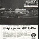 "1958 Pure TruckStop Ad ""Sure sign of good food"""