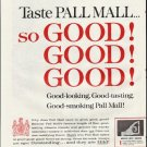 "1961 Pall Mall Cigarettes Ad ""so GOOD"""