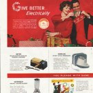 """1958 Electric Gifts Ad """"Give Better"""""""
