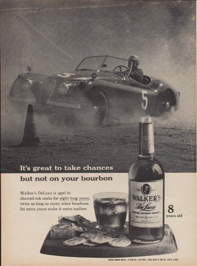 """1960 Walker's Deluxe Whiskey Ad """"Take Chances"""""""