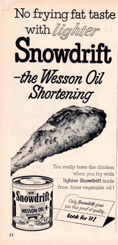 "1953 Wesson Oil Ad ""Snowdrift Shortening"""