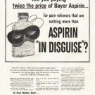 "1956 Bayer Aspirin Ad ""twice the price"""