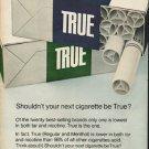 """1972 True Cigarettes Ad """"your next cigarette"""""""