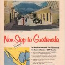 """1953 Pan American Airline Ad """"non-stop to Guatemala"""""""