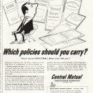 "1956 Central Mutual Insurance Company Ad ""Which policies"""