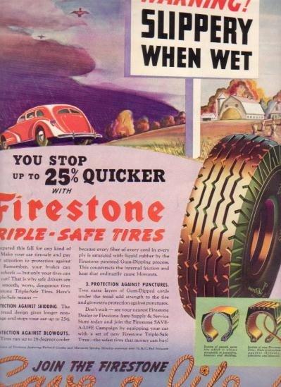 "1937 Firestone Tires Ad ""Slippery When Wet"""