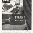 """1956 Atlas Batteries Ad """"He stands"""""""