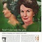"""1963 Clairol Ad """"Color only the gray"""""""