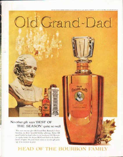 """1961 Old Grand-Dad Ad """"No other gift"""""""