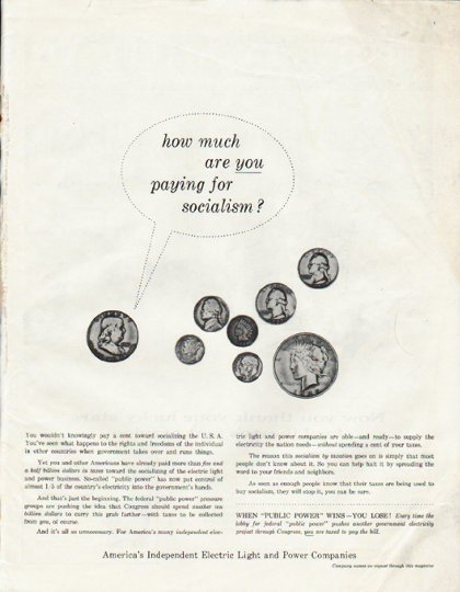 """1958 Electric Light and Power Companies Ad """"paying for socialism"""""""