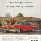 "1958 Edsel Ad ""you've arrived"" ~ (model year 1958)"