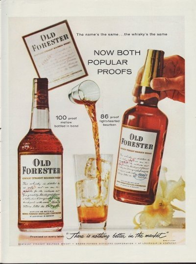 """1960 Old Forester Whisky Ad """"Both Popular Proofs"""""""