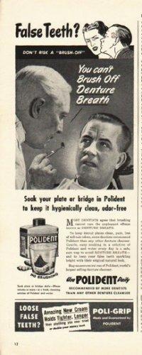 "1948 Polident Denture Cleaner Ad ""False Teeth?"""