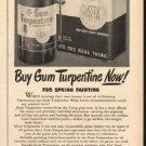 """1948 Gum Turpentine Ad """"Paint Now"""""""
