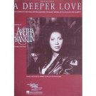 R&B) Aretha Franklin A Deeper Love EX op '92 PS Sheet Music