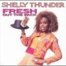 Reggae) Shelly Thunder Fresh Out The Pack VG+ Cassette
