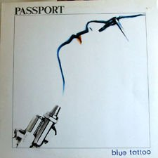 Passport Blue Tattoo VG+ op '81 Jazz LP