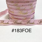 "5 yard - 5/8"" Gold Bride For Wedding on Pink Fold Over Elastic"