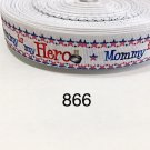 "5 yard - 7/8"" Mommy is my Hero with Star Border on White Grosgrain Ribbon"