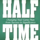 HALFTIME by Bob Buford /Peter F. Drucker Paperback Book