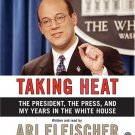 Taking Heat by Ari Fleischer (2005, Abridged, Compact Disc) Audio Book CD