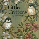 Little Critters Paint Project Book Nature Animals Bird Skunk Mice Fox Robin Butterfly Bees Flowers