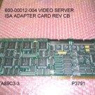 VIDEOSERVER BPU2 600-00012-004 REV C  ISA ADAPTER CARD
